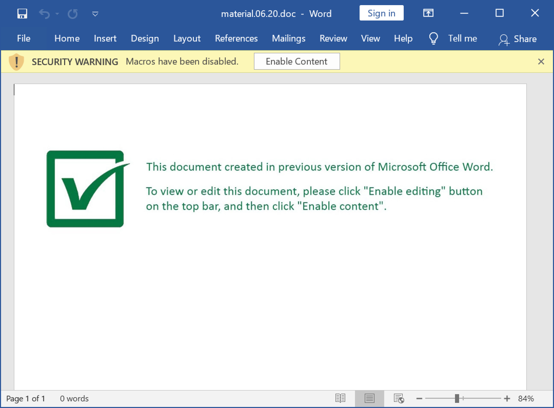 "The text in the screenshot reads: ""This document created in previous version of Microsoft Office Word. To view or edit this document, please click 'Enable editing' button on the top bar, and then click 'Enable content.'"" This message is designed to trick the recipient into enabling macros for Valak."