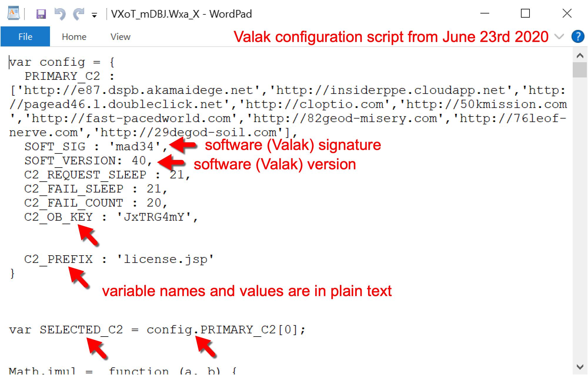 2020年6月23日のValak設定スクリプトでは、ソフトウェア(Valak)シグネチャ、ソフトウェア(Valak)バージョン、および変数名と値はプレーンテキストで記述されています。