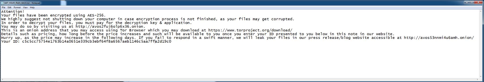AvosLockerの身代金要求メモ(Get_Your_Files_Back.txtファイルより)「注意!お客様のファイルはAES-256で暗号化されています。暗号化処理が完了していない場合、ファイルが破損する可能性がありますので、コンピュータをシャットダウンしないことを強くお勧めします。ファイルを復号するには復号キーとアプリケーション代を支払う必要があります。」メモはその次に被害者がランサムウェアオペレータに連絡する手順を説明しています。