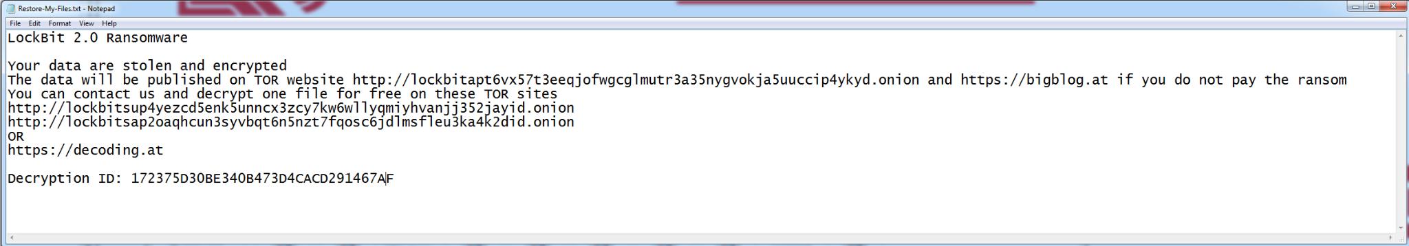 LockBit 2.0の身代金要求メモ「あなたのデータは盗まれて暗号化されました。このデータはTorのWebサイトで公開されます…」このメモには、Webアドレスが記載されており、証拠としてファイルを1つ無料で解読すると提案しています。